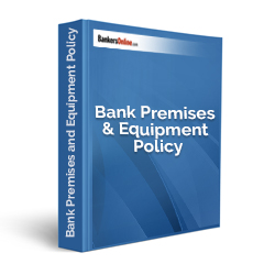 Bank Premises and Equipment Policy