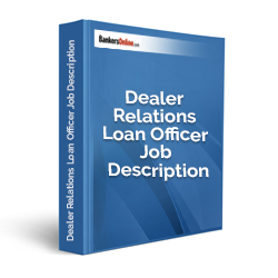 Dealer Relations Loan Officer Job Description