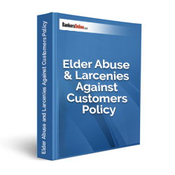 Elder Abuse and Larcenies Against Customers Policy