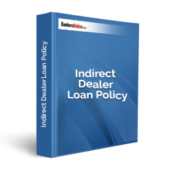 Indirect Dealer Loan Policy