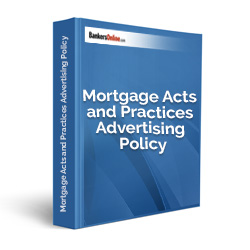 Mortgage Acts and Practices Advertising Policy