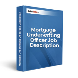 Mortgage Underwriting Officer Job Description
