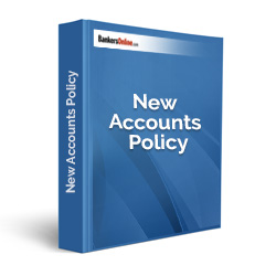 New Accounts Policy