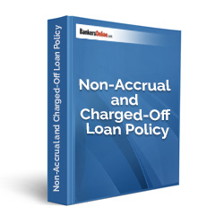 Non-Accrual and Charged-Off Loan Policy