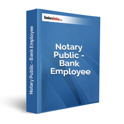 Notary Public - Bank Employee