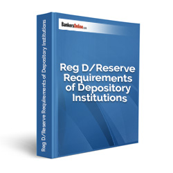 Reg D/Reserve Requirements of Depository Institutions Policy