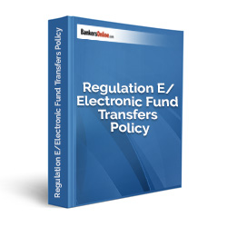 Regulation E/Electronic Fund Transfers Policy