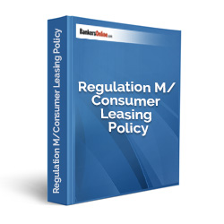 Regulation M/Consumer Leasing Policy