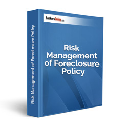 Risk Management of Foreclosure Policy