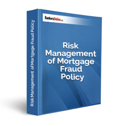 Risk Management of Mortgage Fraud Policy