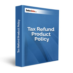 Tax Refund Product Policy