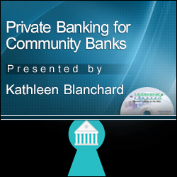 Private Banking - Establishing the Needed Structure in a Communi