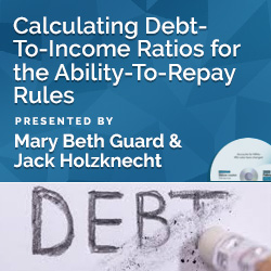 Calculating Debt-To-Income Ratios for the Ability-To-Repay Rules