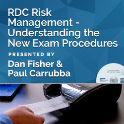RDC Risk Management -- Understanding the New Exam Procedures