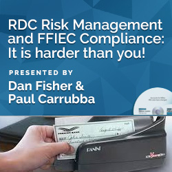 RDC Risk Management and FFIEC Compliance: It is harder than you