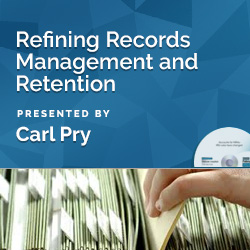 Refining Records Management and Retention