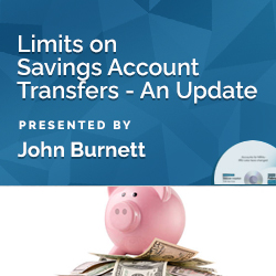 Limits on Savings Account Transfers – An Update