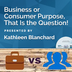 Business or Consumer Purpose, That Is the Question!