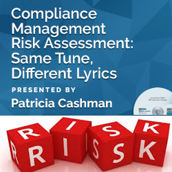 Compliance Management Risk Assessment: Same Tune, Different Lyri