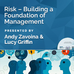 Risk – Building a Foundation of Management