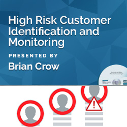 High Risk Customer Identification and Monitoring