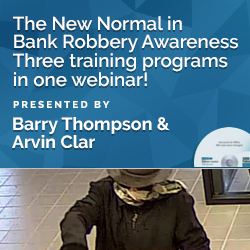 The New Normal in Bank Robbery Awareness