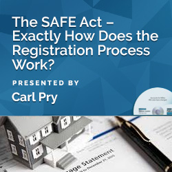 The SAFE Act – Exactly How Does the Registration Process Work?