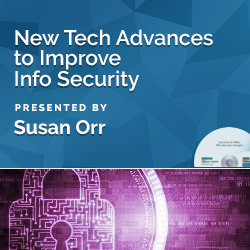 New Tech Advances to Improve Info Security