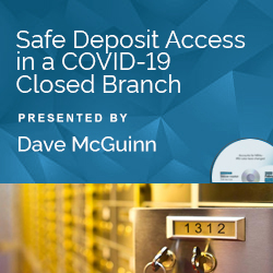 Safe Deposit Access in a COVID-19 Closed Branch - Click Image to Close