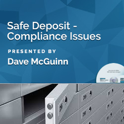 Safe Deposit -- Compliance Issues