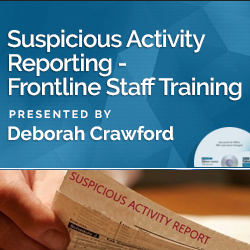 Suspicious Activity Reporting - Frontline Staff Training