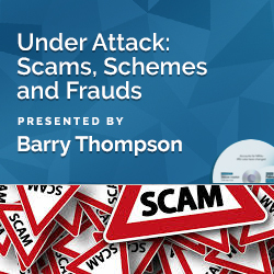 Under Attack: Scams, Schemes and Frauds