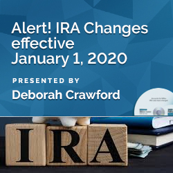 Alert! IRA Changes effective January 1, 2020