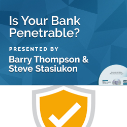 Is Your Bank Penetrable?