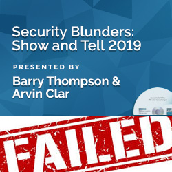 Security Blunders: Show and Tell 2019