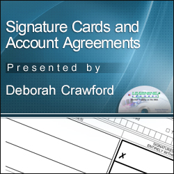 Signature Cards and Account Agreements