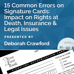 15 Common Errors on Signature Cards: Impact on Rights at Death,