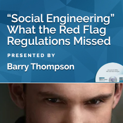 """Social Engineering"" What the Red Flag Regulations Missed"