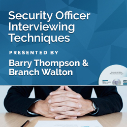 Security Officer Interviewing Techniques
