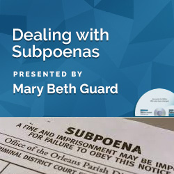 Dealing with Subpoenas