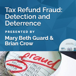 Tax Refund Fraud: Detection and Deterrence