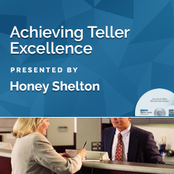 Achieving Teller Excellence