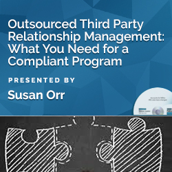 Outsourced Third Party Relationship Management : What You Need f