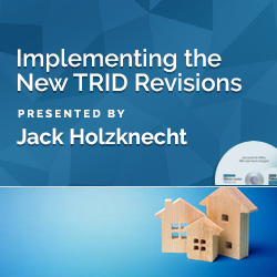 Implementing the New TRID Revisions