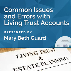Common Issues and Errors with Living Trust Accounts