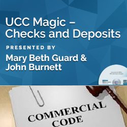 UCC Magic – Checks and Deposits
