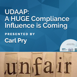 UDAAP: A HUGE Compliance Influence is Coming
