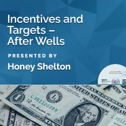 Incentives and Targets – After Wells