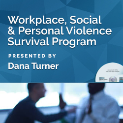 Workplace, Social & Personal Violence Survival Program